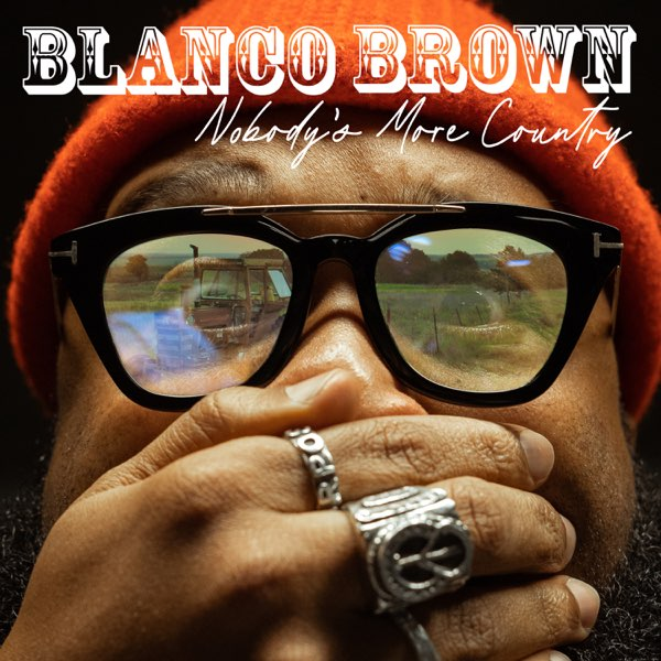 Blanco Brown – Nobody's More Country