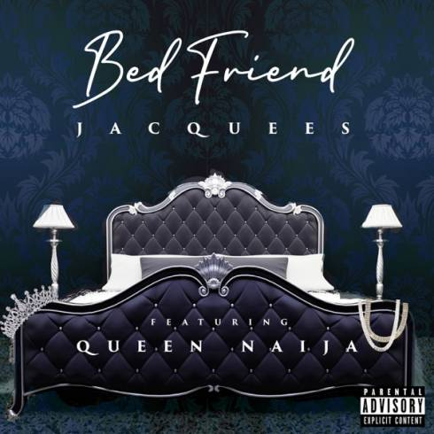 Jacquees – Bed Friend (feat. Queen Naija)