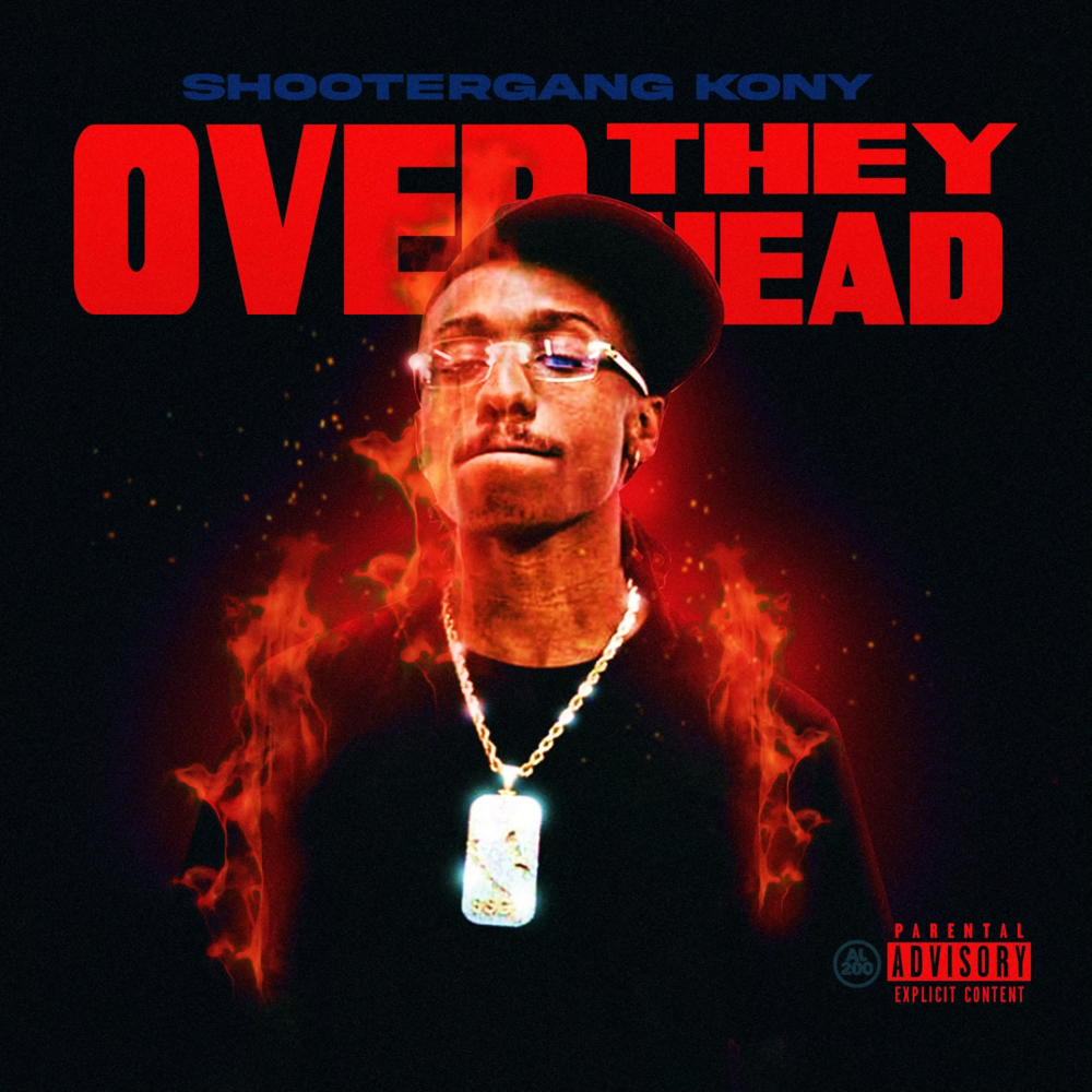 Shootergang Kony – Over They Head