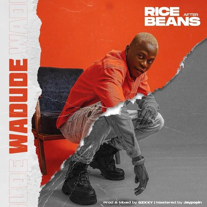 Wadude – Rice After Beans