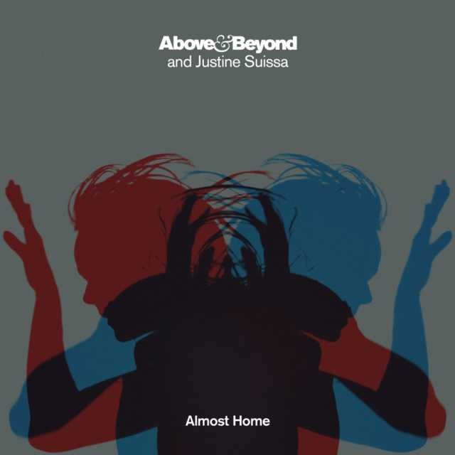 Above & Beyond & Justine Suissa – Almost Home