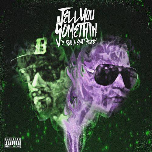 B-real & Scott Storch – Let Me Tell You Something