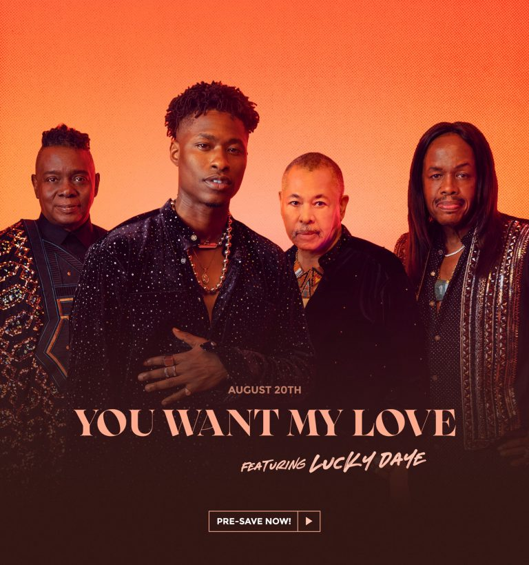 Earth, Wind & Fire – You Want My Love (feat. Lucky Daye)