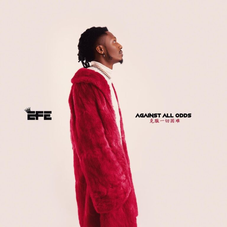 Efe – Against All Odds Ft. Victor Thompson