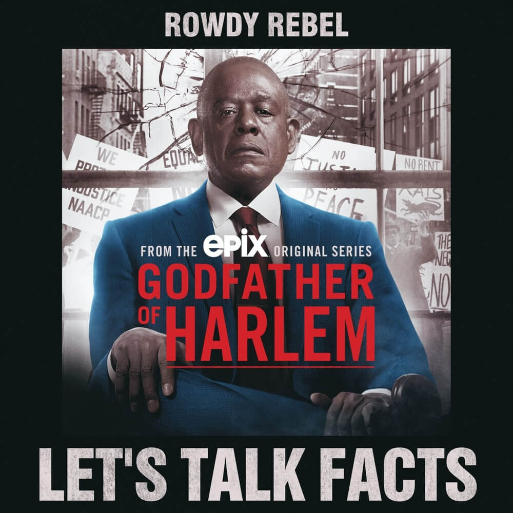 Godfather Of Harlem – Lets Talk Facts (feat. Rowdy Rebel)