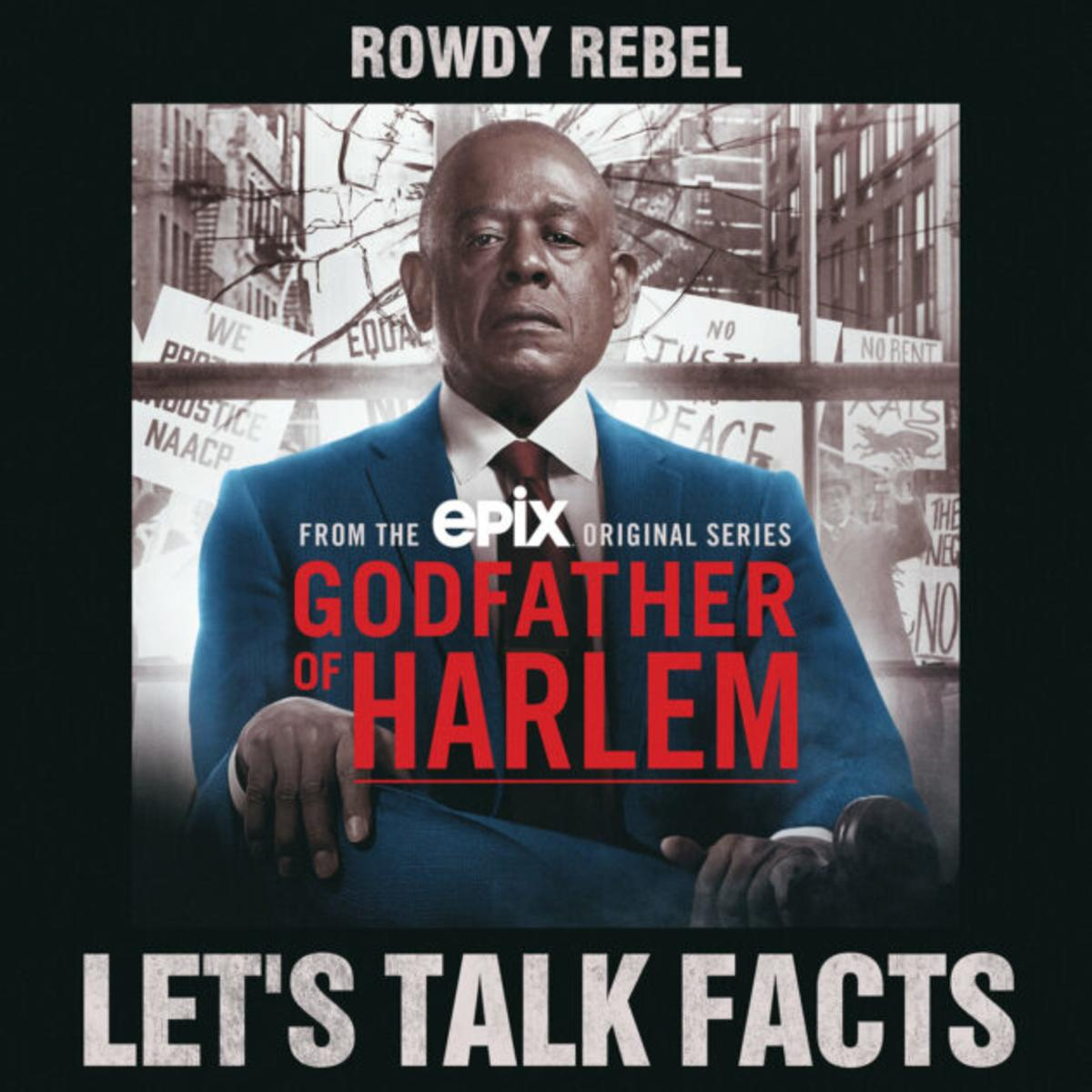 Rowdy Rebel – Let's Talk Facts