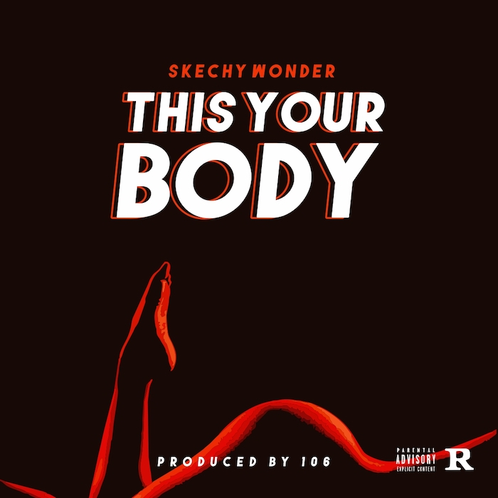 Skechy Wonder – This Your Body