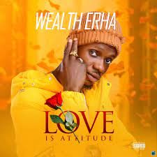 Wealth Erha – Fight For You