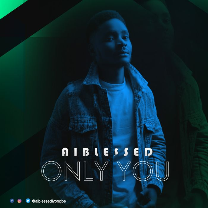 Aiblessed – Only You