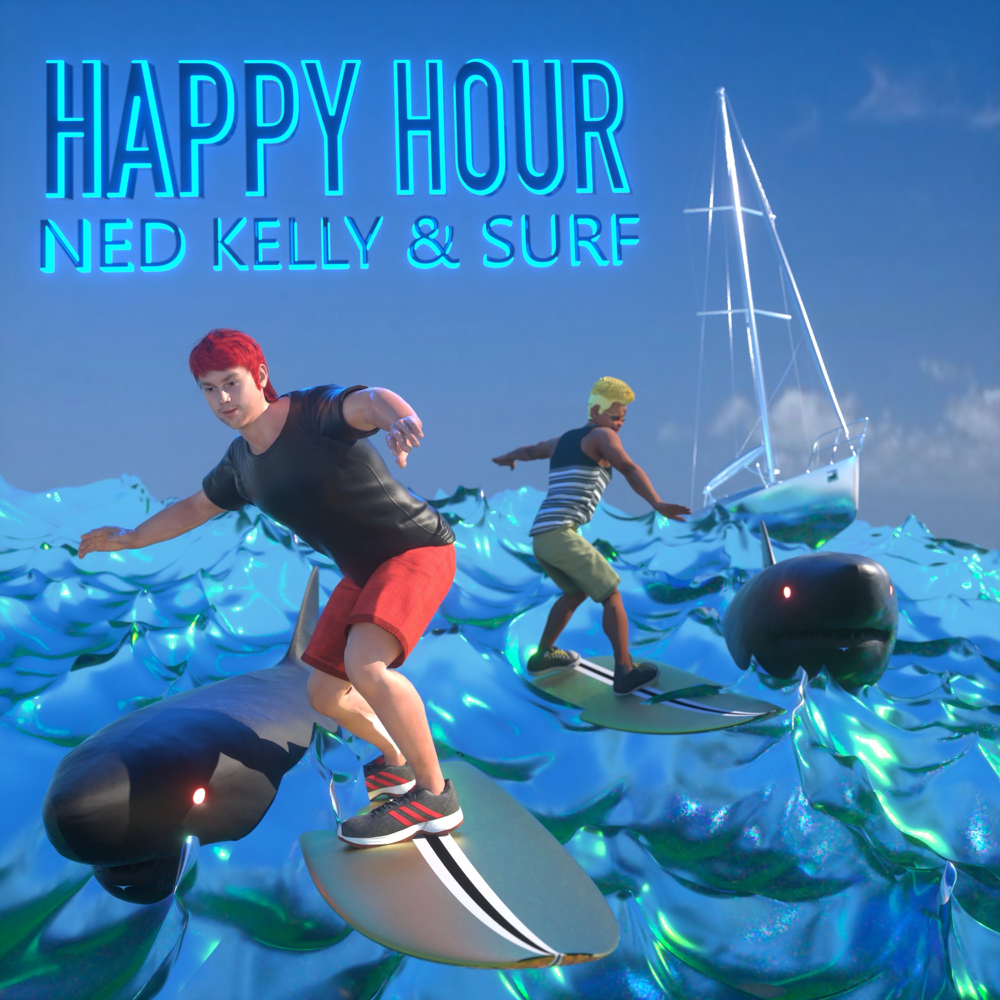Ned Kelly & Surf – Happy Hour