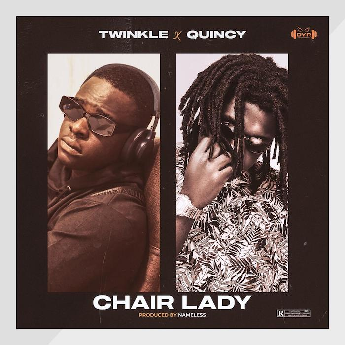 Twinkle Ft. Quincy – Chairlady