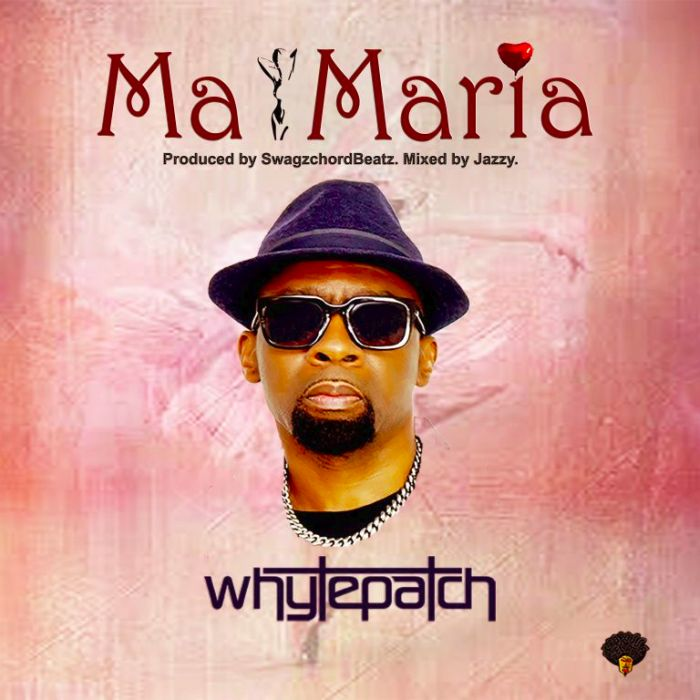 Whytepatch – Ma Maria