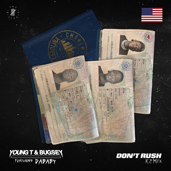 Young T & Bugsey Ft. Dababy – Don't Rush (remix)