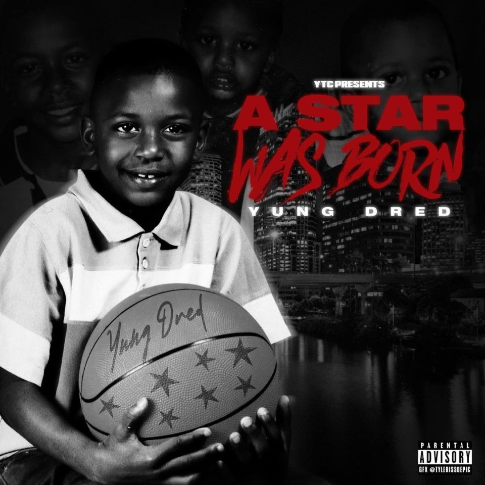 Yung Dred – Pornstar Ft. Lil Baby