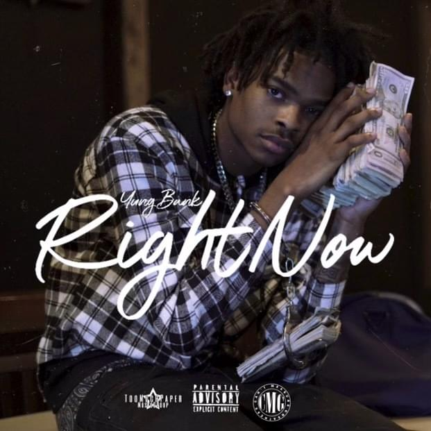 Yungbank – Right Now